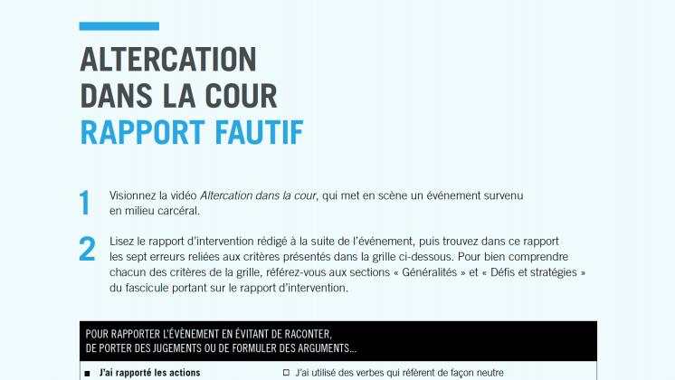 Document : Altercation dans la cour – Rapport fautif