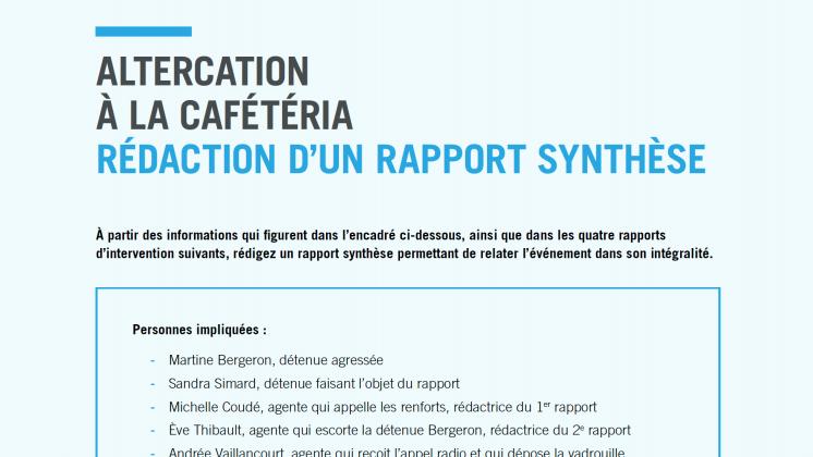 Document : Altercation à la cafétéria – Rédaction d'un rapport synthèse