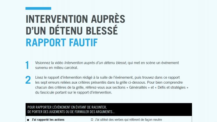 Document : Intervention auprès d'un détenu blessé – Rapport fautif